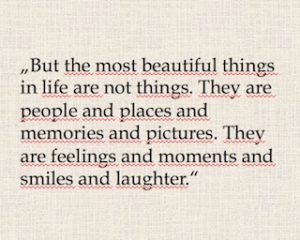 Reisezitat, Travel Quote: The most beautiful things in life are not things.. Wanderhunger